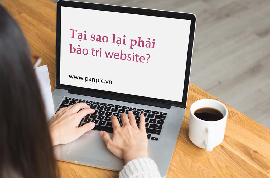 Tại sao lại phải bảo trì website